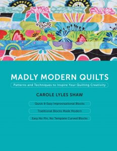 Madly Modern Quilts Book